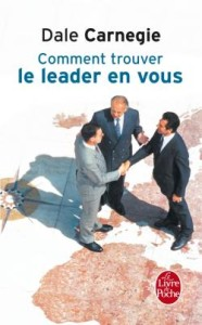 Comment touver le leader en vous - Dale Carnegie
