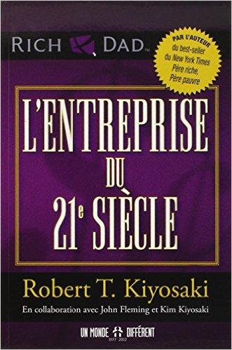 l_entreprise_du_21e_siecle_robert_kiyosaki_gf